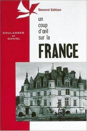 Un coup d'oeil sur la France