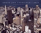 2015 Above San Francisco Wall Calendar