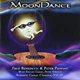 Songtexte von Fred Benedetti & Peter Pupping - MoonDance: Acoustic Guitar Classics, Volume 3