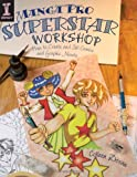Manga Pro Superstar Workshop: How to Create and Sell Comics and Graphic Novels (1581809859) by Doran, Colleen