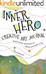 Inner Hero Creative Art Journal: Mixe...