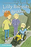 img - for Lilly Babysits Her Brother (Formac First Novels) book / textbook / text book