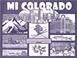img - for Mi Colorado book / textbook / text book