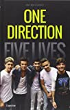 One direction. Five lives. Ediz. italiana