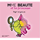 Madame Beaut et la Princessepar Roger Hargreaves