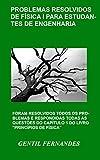 img - for PROBLEMAS RESOLVIDOS DE F SICA I PARA ESTUDANTES DE ENGENHARIA (Portuguese Edition) book / textbook / text book