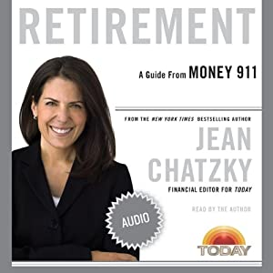 Money 911: Retirement | [Jean Chatzky]