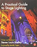 img - for A Practical Guide to Stage Lighting Third Edition by Steven Louis Shelley (2013-12-02) book / textbook / text book