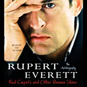 Red Carpets and Other Banana Skins: The Autobiography | [Rupert Everett]