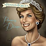 Female Force: Princess Diana | Chris Arrant