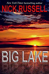 (FREE on 10/6) Big Lake by Nick Russell - http://eBooksHabit.com