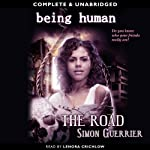 Being Human: The Road | Simon Guerrier