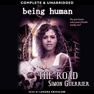 Being Human: The Road | [Simon Guerrier]