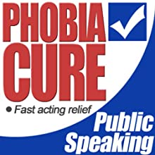 Phobia Cure: Public Speaking Audiobook by  Lloydie Narrated by  Lloydie