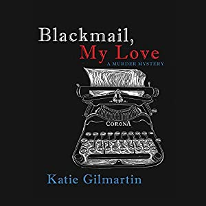 Blackmail, My Love Audiobook