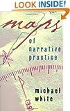 Maps of Narrative Practice (Norton Professional Books)