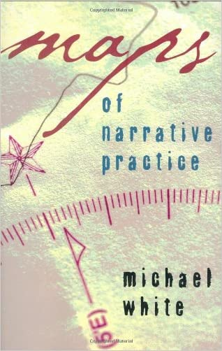 Maps of Narrative Practice (Norton Professional Books (Hardcover))