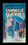 Vampires of Nightworld (0345287630) by Bischoff, David