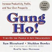 Gung Ho!: Turn On the People in Any Organization   [Sheldon Bowles, Ken Blanchard]