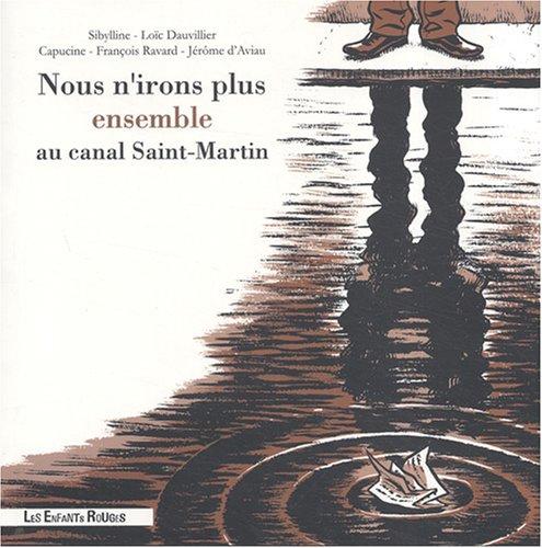 nous-nirons-plus-ensemble-au-canal-saint-martin
