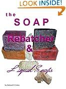 The Soap Rebatcher by Deborah Dolen