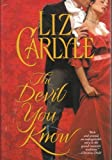 The Devil You Know (0739434322) by Liz Carlyle