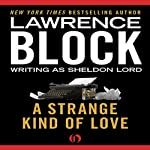 A Strange Kind of Love | Lawrence Block