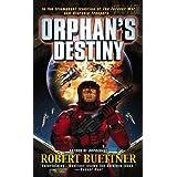 Orphan's Destiny ~ Robert Buettner