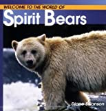 Spirit Bears (Welcome to the World Series)