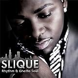 echange, troc Slique - Rhythm & Ghetto Soul