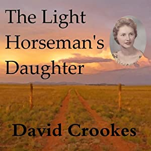 The Light Horseman's Daughter | [David Crookes]