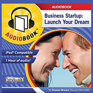 Business Startup & Management: Business Startup to Finance Your Business (7 Audiobook Collection) | [Deaver Brown]