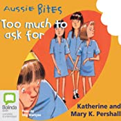 Too Much to Ask For: Aussie Bites | [Mary K. Pershall]