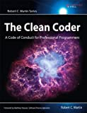 The Clean Coder: A Code of Conduct for Professional Programmers (Robert C  Martin) by Martin, Robert C  1st (first) Edition (2011)