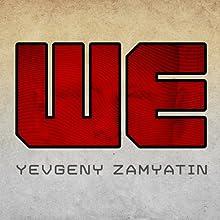 We Audiobook by Yevgeny Zamyatin Narrated by Grover Gardner