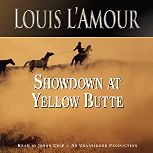 Showdown at Yellow Butte | [Louis L'Amour]