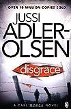 Jussi Adler-Olsen Disgrace (Department Q 2)