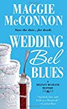 Wedding Bel Blues: A Belfast McGrath Mystery <br>(Bel McGrath Mysteries) by  Maggie McConnon in stock, buy online here