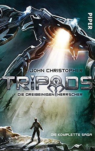 Christopher, John: Tripods. Die dreibeinigen Herrscher