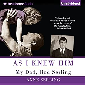 As I Knew Him: My Dad, Rod Serling | [Anne Serling]