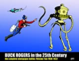 Buck Rogers in the 25th Century: The Complete Newspaper Dailies, Vol. 2: 1930-1932