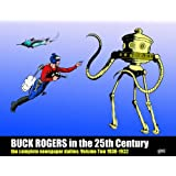 Buck Rogers in the 25th Century: The Complete Newspaper Dailies, Vol. 2: 1930-1932 ~ Ron Goulart
