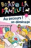 """Afficher """"Bravo la famille ! Au Secours ! on déménage"""""""
