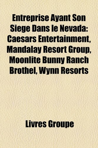 entreprise-ayant-son-sige-dans-le-nevada-caesars-entertainment-mandalay-resort-group-moonlite-bunny-