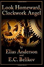 Look Homeward, Clockwork Angel