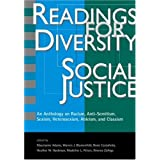 Readings for Diversity and Social Justice: An Anthology on Racism, Antisemitism, Sexism, Heterosexism, Ableism, and Classism ~ Ronald Takaki