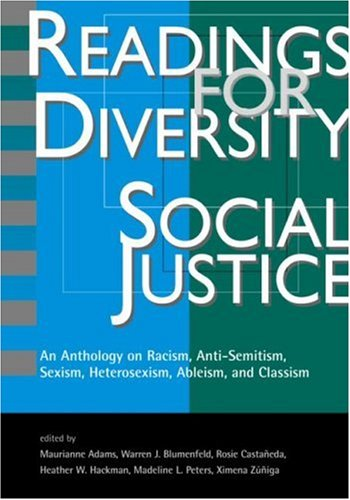 Readings for Diversity and Social Justice: An Anthology...