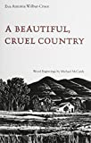 A Beautiful, Cruel Country