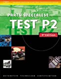 img - for Automotive ASE Test Preparation Manuals, 3E P2: Parts Specialist (Delmar Learning's Ase Test Prep Series) book / textbook / text book