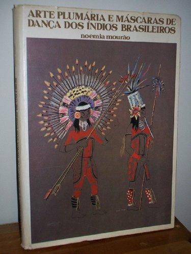 arte-plumaria-e-mascaras-de-danca-dos-indios-brasileiros